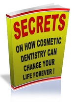 Cosmetic Dentistry Secrets
